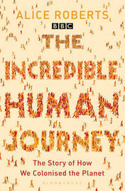 The Incredible Human Journey by Alice Roberts image