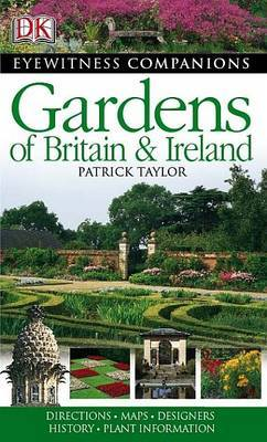 Gardens of Britain and Ireland by Patrick Taylor
