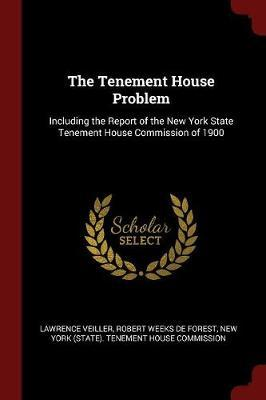 The Tenement House Problem by Lawrence Veiller image