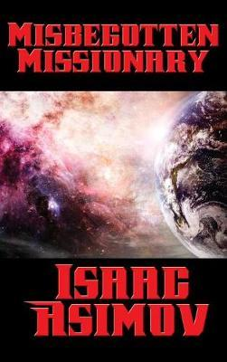 Misbegotten Missionary by Isaac Asimov image