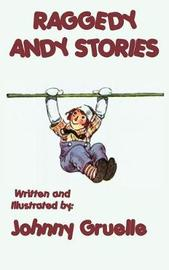 Raggedy Andy Stories - Illustrated by Johnny Gruelle