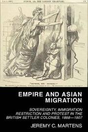 Empire and Asian Migration by Jeremy C. Martens