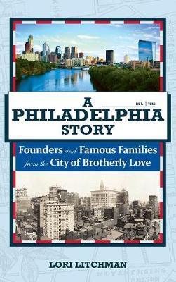 A Philadelphia Story by Lori Litchman