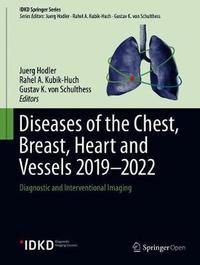 Diseases of the Chest, Breast, Heart and Vessels 2019-2022