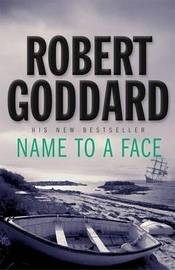 Name to a Face by Robert Goddard image