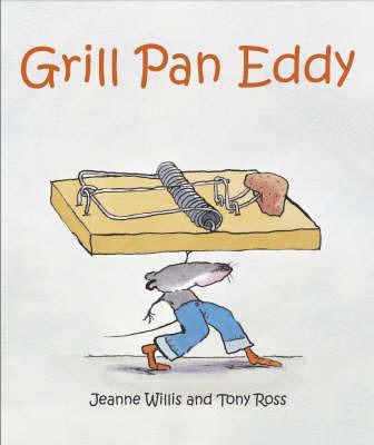 Grill Pan Eddy by Jeanne Willis