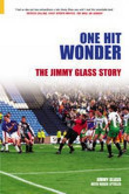 One Hit Wonder by Jimmy Glass