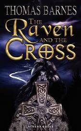 The Raven and the Cross by Thomas Barnes image
