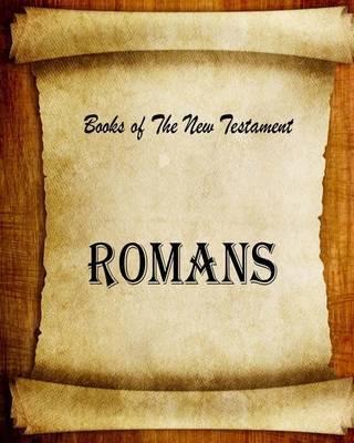 Romans by MR Billy R Fincher