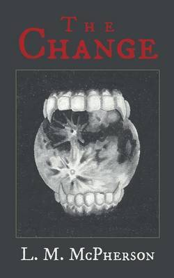 The Change by L M McPherson