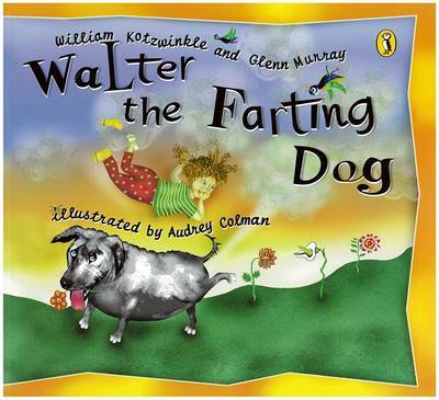 Walter the Farting Dog by William Kotzwinkle