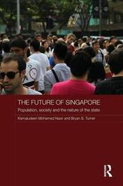 The Future of Singapore by Kamaludeen Mohamed Nasir