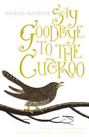 Say Goodbye to the Cuckoo by Michael J. McCarthy image