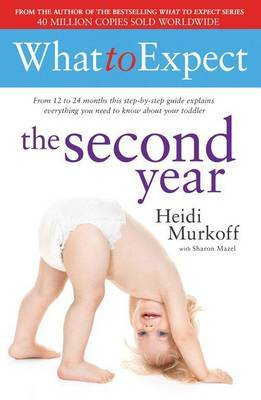 What to Expect: The Second Year by Heidi E. Murkoff