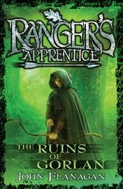 Ranger's Apprentice #1: The Ruins of Gorlan by John Flanagan