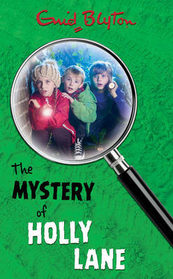 Mystery of Holly Lane by Enid Blyton image