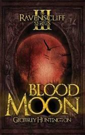 Blood Moon by Geoffrey Huntington