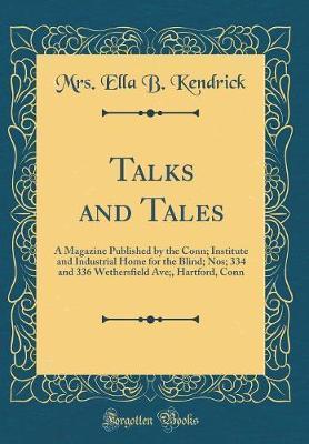 Talks and Tales by Mrs Ella B Kendrick image
