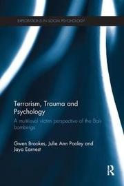 Terrorism, Trauma and Psychology by Gwen Brookes image