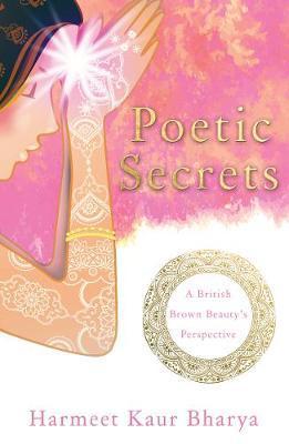 Poetic Secrets by Harmeet Kaur Bharya image