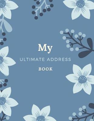 My Ultimate Address Book by Marinova Journals