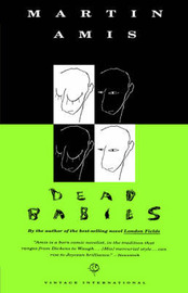 Dead Babies by Martin Amis image