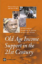 Old-Age Income Support in the 21st Century by Robert Holzman