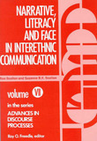 Narrative Literacy and Face in Interethnic Communication by Ron Scollon