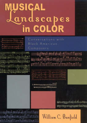 Musical Landscapes in Color by Bill Banfield
