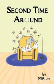 Second Time Around by Penny Ross Burk