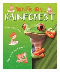 Write On: Rainforests by Clare Hibbert