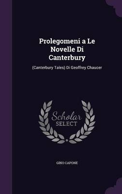 Prolegomeni a Le Novelle Di Canterbury by Gino Capone