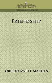Friendship by Orison Swett Marden