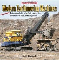Modern Earthmoving Machines by Keith Haddock