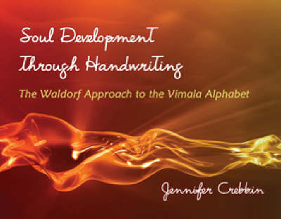 Soul Development Through Handwriting by Jennifer Crebbin image