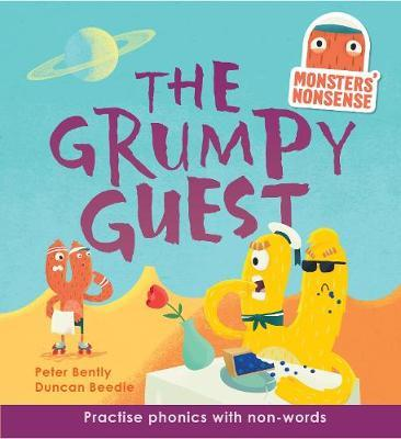 Monsters' Nonsense: The Grumpy Guest (Level 5) by Peter Bently