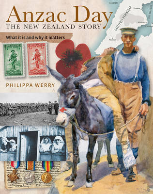 ANZAC Day, the New Zealand Story: What it is and Why it Matters by Philippa Werry image