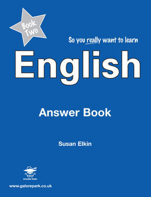 So You Really Want to Learn English Book 2 by Susan Elkin image