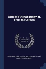 Nitzsch's Pterylography, Tr. from the German by Christian Ludwig Nitzsch