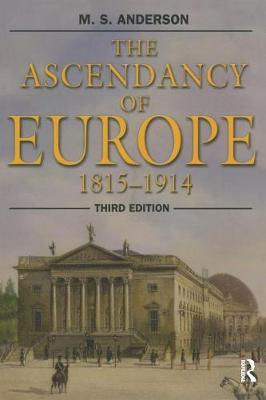 The Ascendancy of Europe by M.S. Anderson image