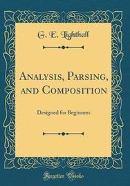 Analysis, Parsing, and Composition by G E Lighthall image