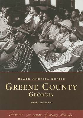 Greene County Georgia by Mamie Lee Hillman image