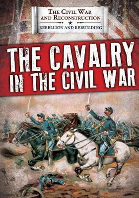 The Cavalry in the Civil War image