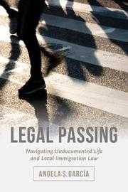 Legal Passing by Angela S. Garcia