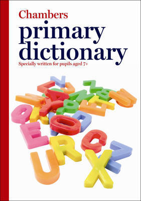 The Chambers Primary Dictionary by . Chambers image