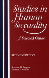 Studies in Human Sexuality by Suzanne G Frayser