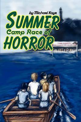 Summer Camp Race of Horror by Michael Kaye, Ph.D. image
