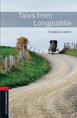 Oxford Bookworms Library: Level 2:: Tales from Longpuddle by Thomas Hardy image