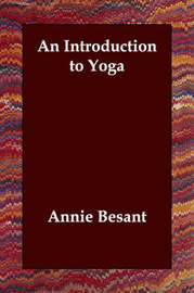 An Introduction to Yoga by Annie Wood Besant image