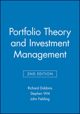 Portfolio Theory and Investment Management by Richard Dobbins